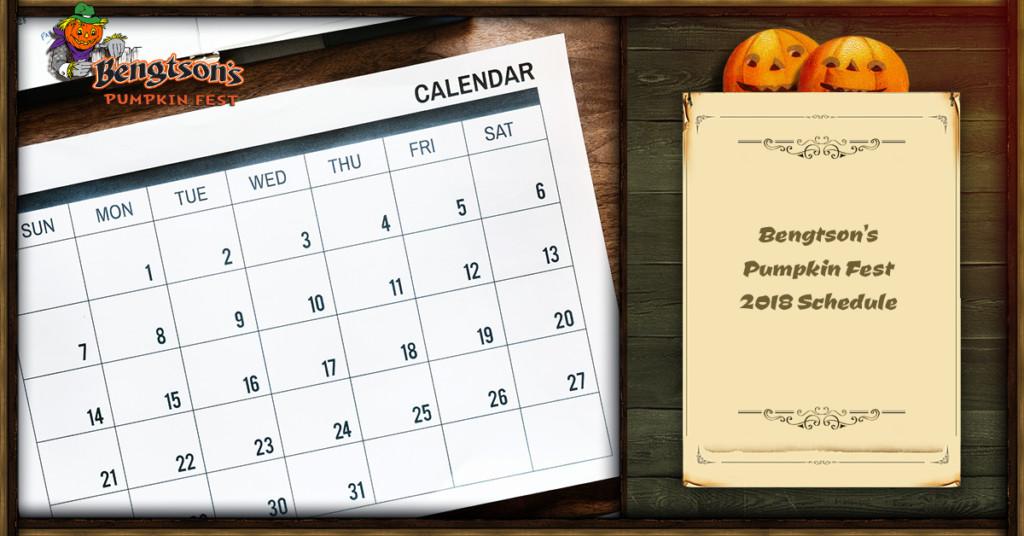 Bengtson's Pumpkin Fest 2018 Schedule